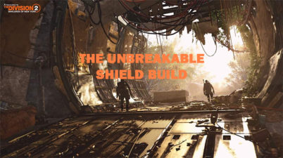 The Division 2 Tank Build (The Unbreakable Shield Build)